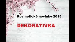 Kosmetické novinky 2018: DEKORATIVKA