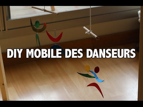 Diy Mobile Montessori Des Danseurs Youtube