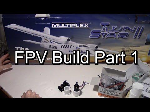 Multiplex Twin Star II FPV Build Part 1