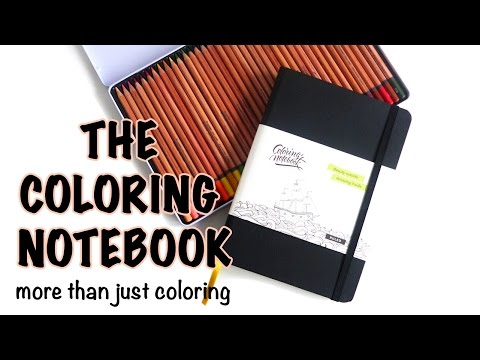 The Coloring Notebook - Bullet Journal, Sketchbook & Writing Tool ALL IN ONE