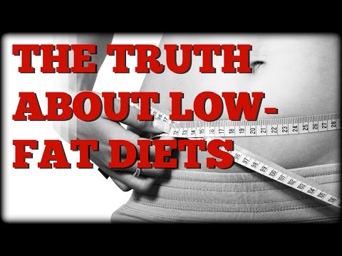 The Truth About Low-Fat Diets!