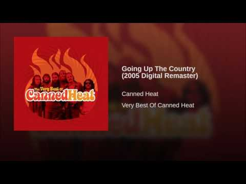 Going Up The Country (2005 Digital Remaster)