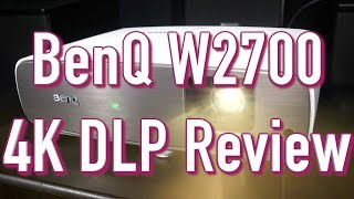 BenQ W2700 (HT3550) 4K Projector Review