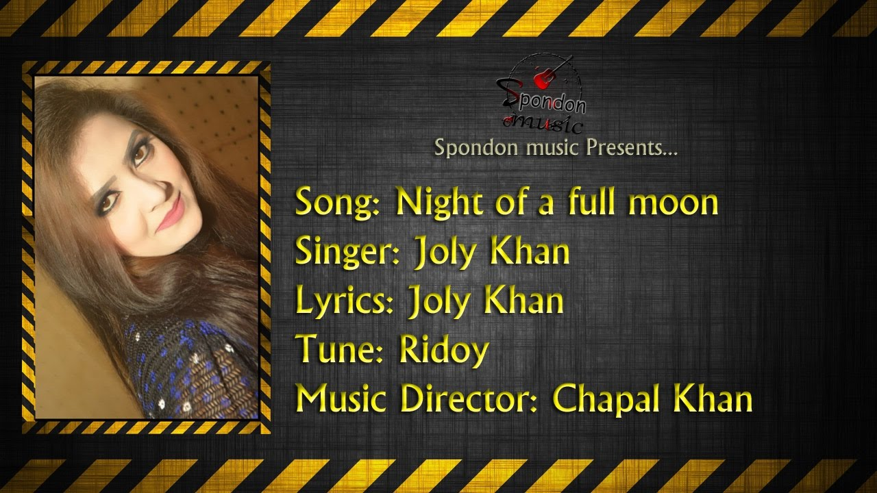 english songs 2016 hits chapal khan feat night of a full moon latest english songs 2016. Black Bedroom Furniture Sets. Home Design Ideas