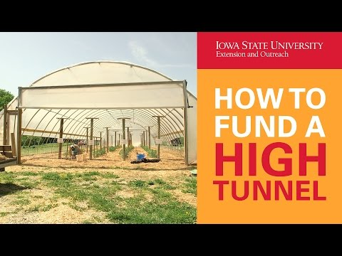 How To Get Funding To Build A High Tunnel