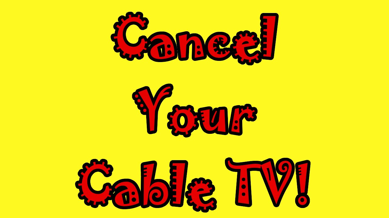 cancel cable