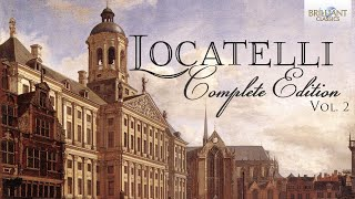 Locatelli: Complete Edition Vol. 2