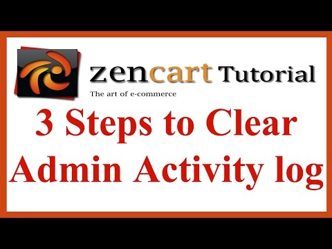 3 Steps to Clear Admin Activity log in ZenCart