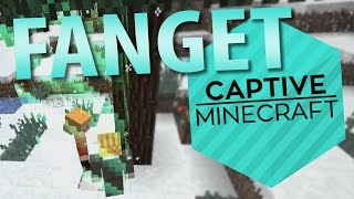 VI ER FANGET! Captive Minecraft #1