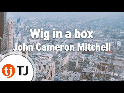 [TJ노래방] Wig in a box - John Cameron Mitchell & Cheater / TJ Karaoke
