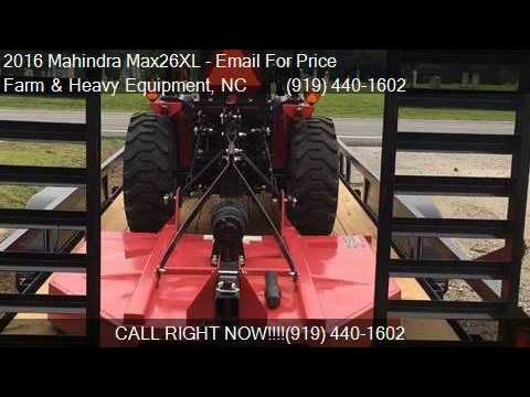 2016 Mahindra Max26XL Tractor Package for sale in Farm and H