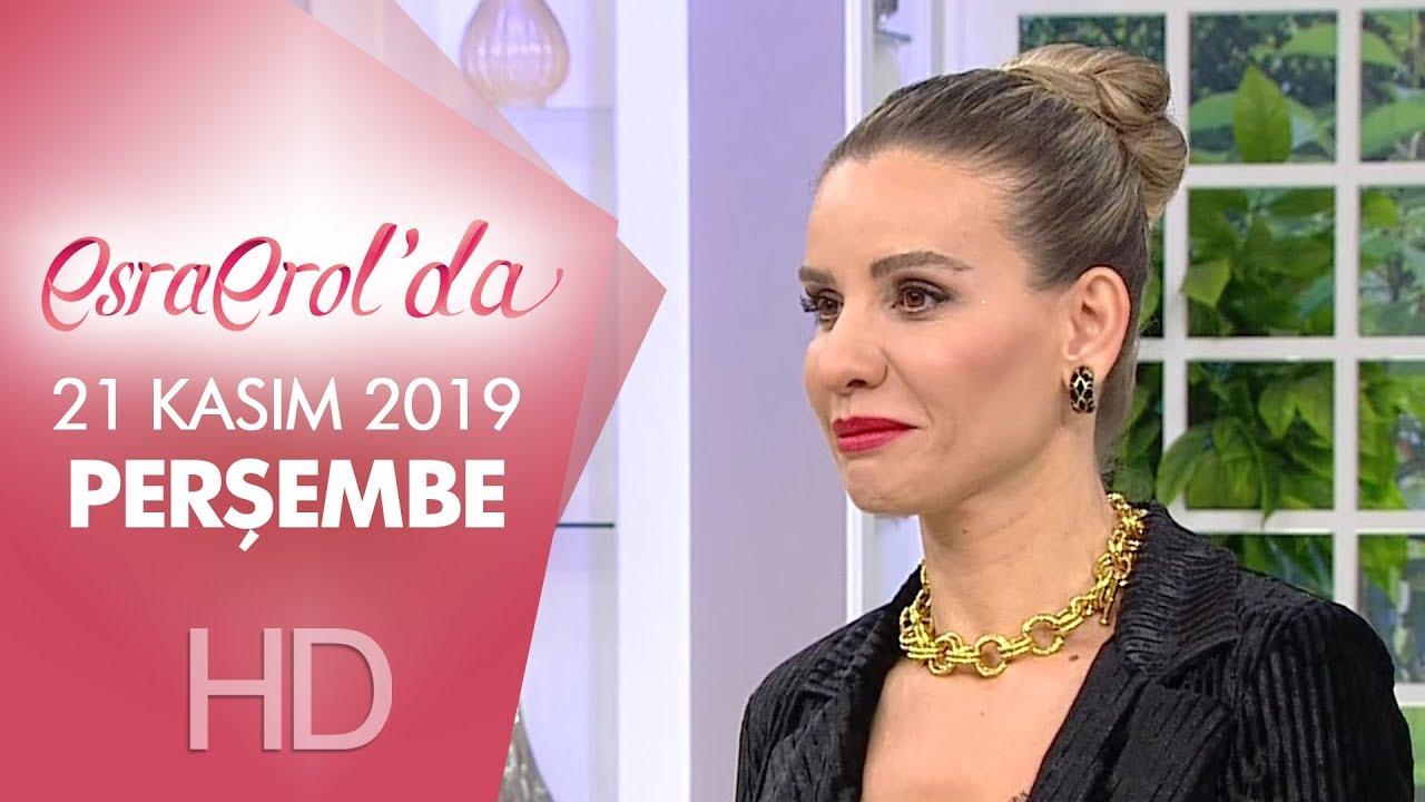Esra Erol'da 21 Kasım 2019