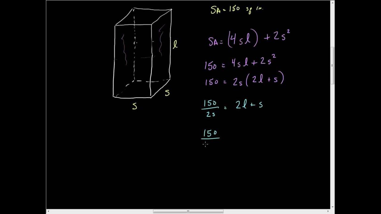 Optimizing Volume Given Surface Areawmv