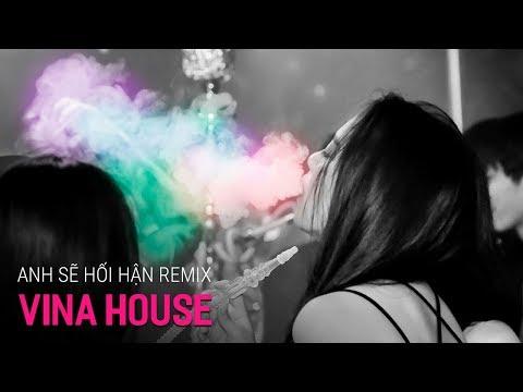 Nonstop Vinahouse 2018 | Anh Sẽ Hối Hận Remix - DJ Công CD | Nhạc Remix Tâm Trạng 2018 - Nhạc DJ vn