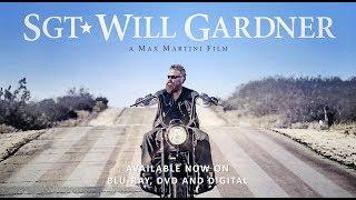 SGT Will Gardner - Official Trailer Max Martini, Omari Hardwick, Gary Sinise