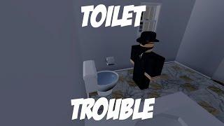 Toilet Trouble - A ROBLOX Short
