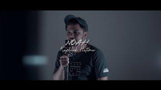 Gambar cover Noah - Kupeluk Hatimu (Cover) Giu