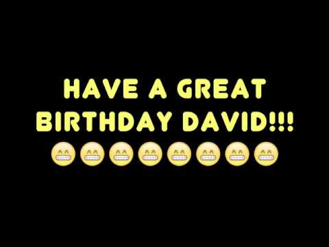 HAPPY BIRTHDAY DAVID! BEST BIRTHDAY SONG EVER