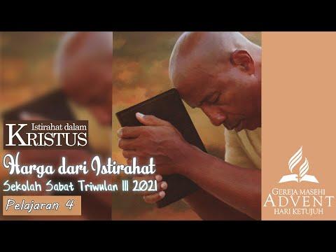 Sekolah Sabat Dewasa Triwulan 3 2021 Pelajaran 4 Harga Dari Istirahat (ASI)