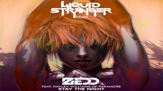 ZEDD - STAY THE NIGHT (LIQUID STRANGER BOOTLEG)