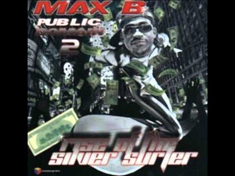 Max B. - Give Them Hoes Up