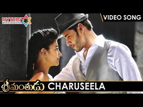 Srimanthudu Telugu Movie Video Songs | CHARUSEELA Full Video Song | Mahesh Babu | Shruti Haasan
