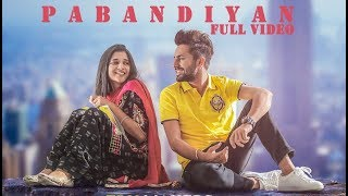 PABANDIYAN (Full Song) - Ajaypal Maan ft Kanika Mann | Latest Punjabi Song 2017 | Lokdhun Punjabi