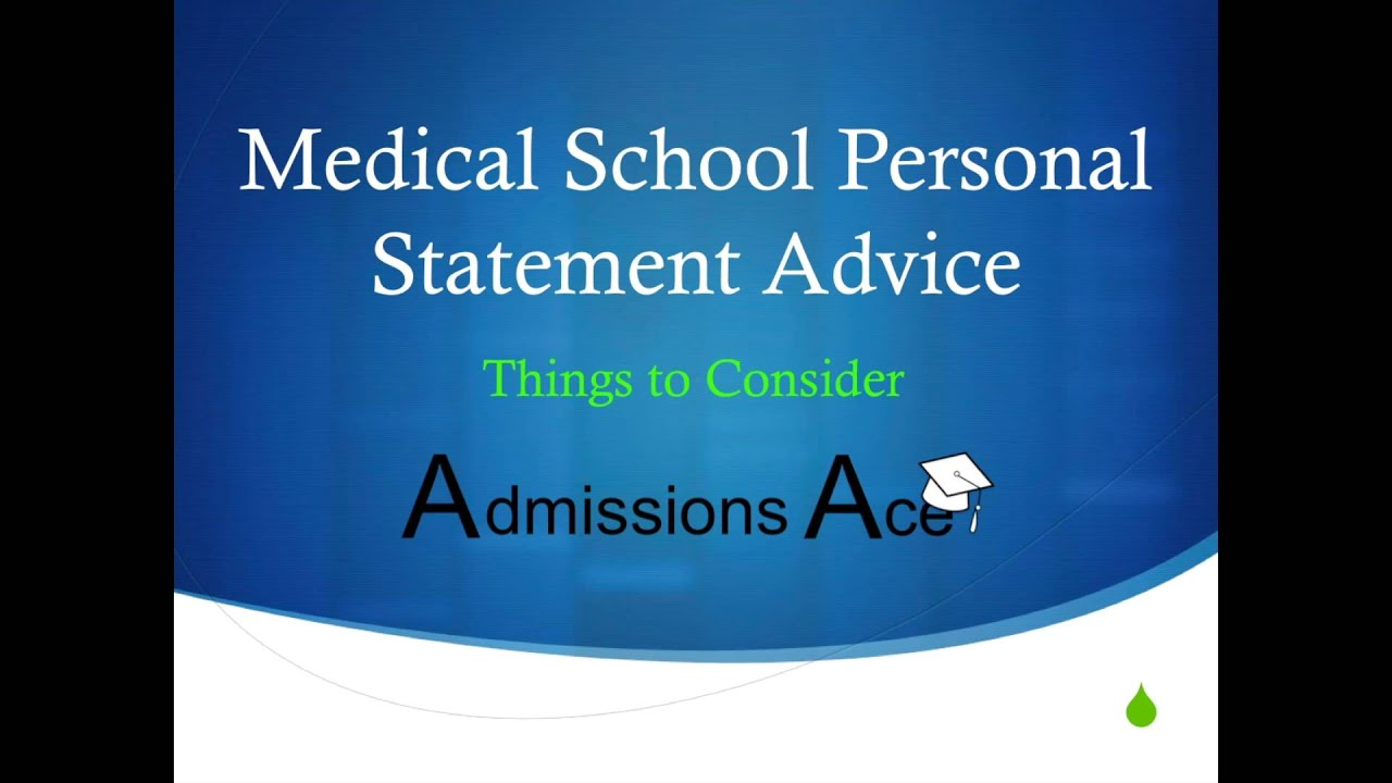 Medical School Personal Statement Advice Part 1 by Admissions – Personal Statement for Medical School