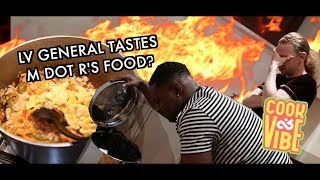 LV GENERAL TASTES M DOT R'S FOOD? - Ackee & Saltfish - Cook & Vibe (Episode 13)