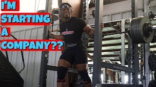 What Kind Of Company Am I Creating? | THIS Is Making My Squat Easier