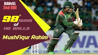 Mushfiqur Rahim's 98 Runs Against Sri Lanka | 2nd ODI | ODI Series|Bangladesh tour of Sri Lanka 2019