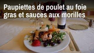 Recette de chef : paupiettes de poulet au foie gras et sauce aux morilles
