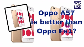 oppo a57 price oppo a57 specification oppo a57 vs oppo fs1 in india in 2 min only