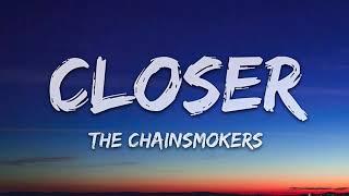The Chainsmokers - Closer (1 Hour Music Lyrics) ft. Halsey