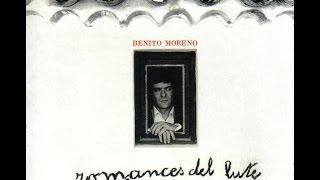 BENITO MORENO - ROMANCES DEL LUTE Y OTRAS CANCIONES (ÁLBUM COMPLETO 1975)