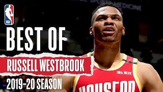The Best Of Russell Westbrook | 2019-20 Season