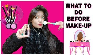 WHAT TO DO BEFORE MAKEUP   CRAZY KANYA