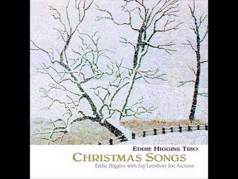 Eddie Higgins Trio - Christmas Songs - 09. White Christmas