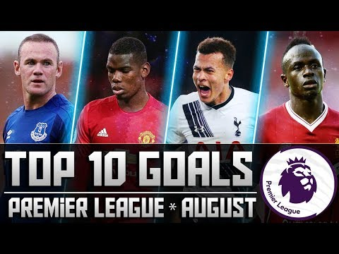 Top 10 Premier League Goals of August ► Pogba | Mane | Ali ● English Commentary * 2017/18 ᴴᴰ
