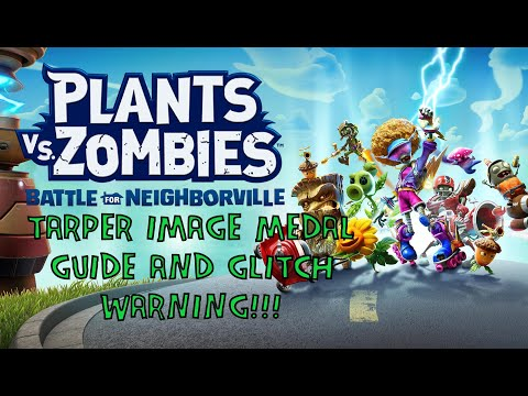 Tarper Image Medal And Glitch Warning - Plants Vs. Zombies: Battle For Neighborville