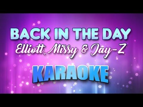 Elliott, Missy & Jay-Z - Back In The Day (Karaoke version with Lyrics)