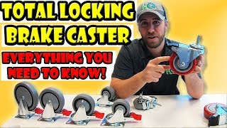 Total Lock Casters - Operations and Benefits of a Total Locking Caster Brake VS a Standard Brake