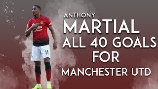 anthony martial 2018 goals