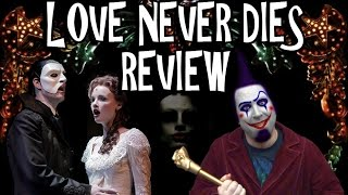 Love Never Dies Review