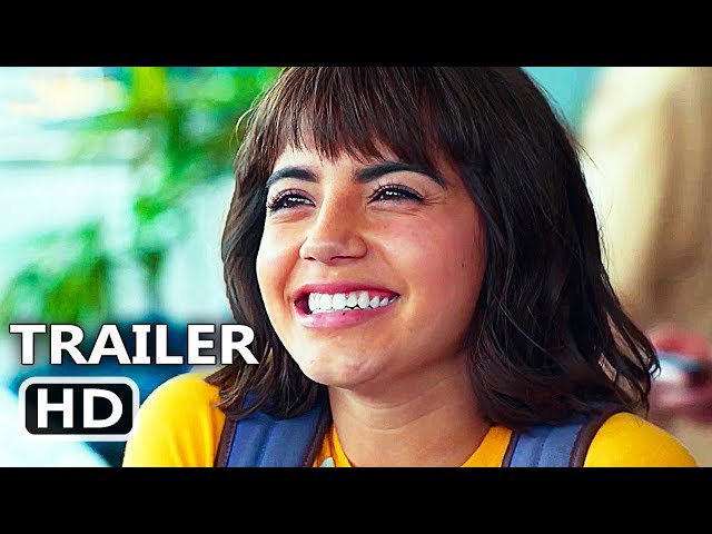 DORA THE EXPLORER Official Trailer (2019) Lost City of Gold, Isabella Moner Movie HD
