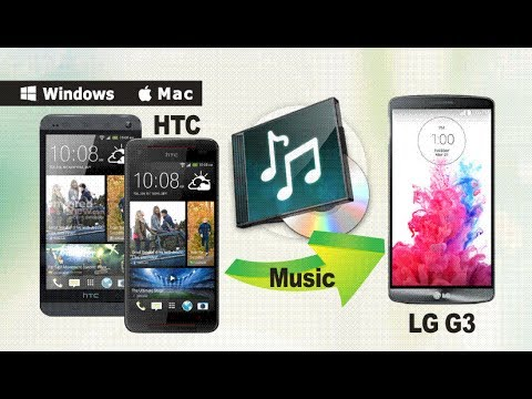 How to Copy Music from HTC Phone to LG G3, Sync HTC Songs to LG G3 Directly?