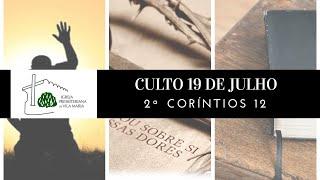 culto 19 de Julho