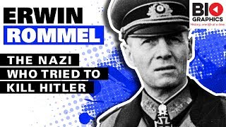 Erwin Rommel: The General Who Defied Hitler