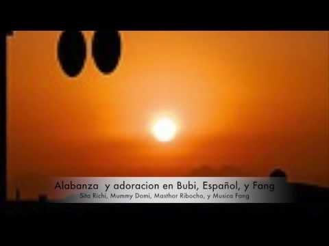 Alabanza y adoracion en Bubi, Espanol, y Fang
