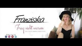 Franziska - Frag nicht warum (Song-Snippet)